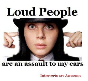 loud people